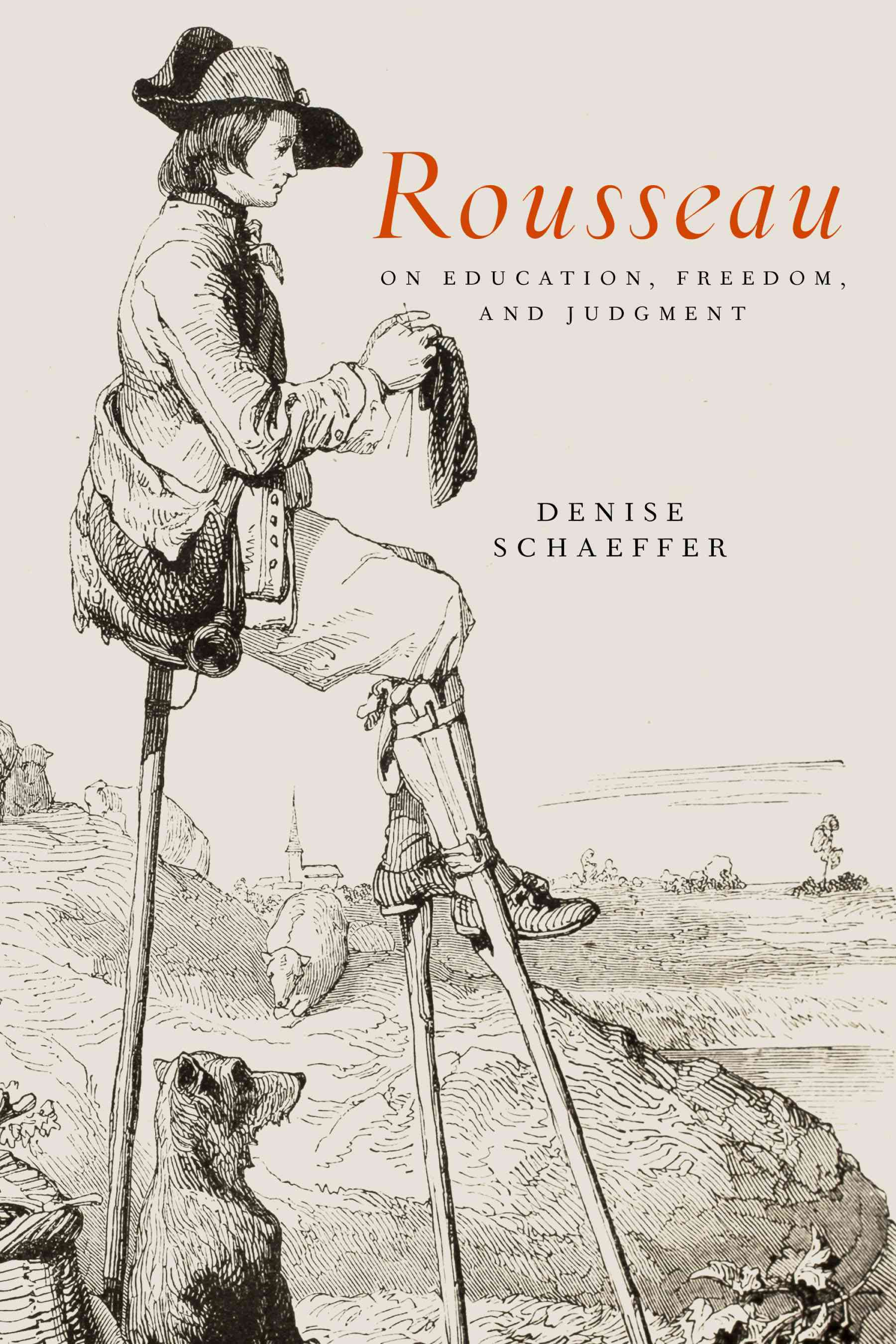 Rousseau on Education, Freedom, and Judgment By Schaeffer, Denise