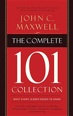 The Complete 101 Collection By Maxwell, John C.