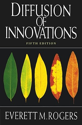 Diffusion of Innovations By Rogers, Everett M.